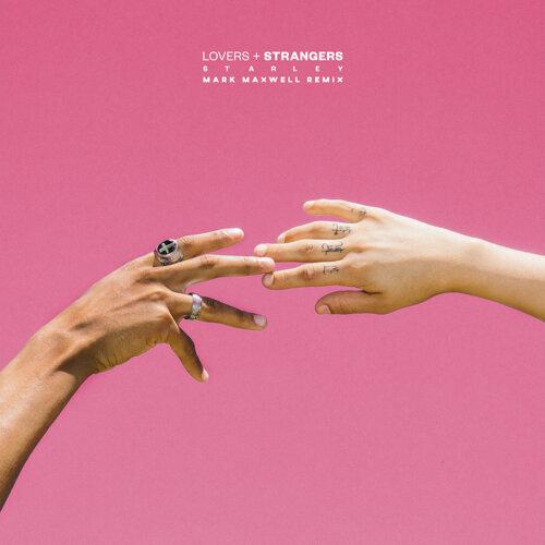 Lovers + Strangers - Mark Maxwell Remix