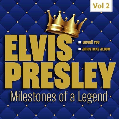 Milestones of a Legend - Elvis Presley, Vol. 2