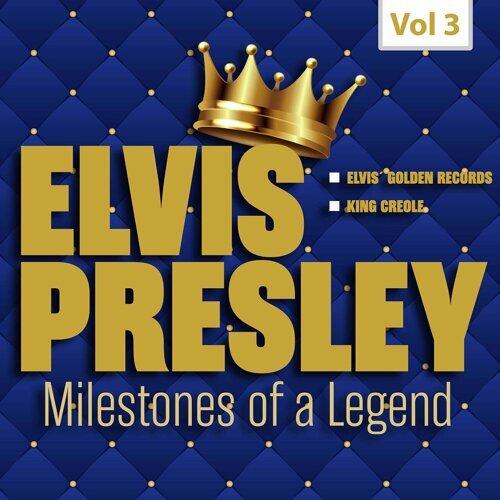 Milestones of a Legend - Elvis Presley, Vol. 3