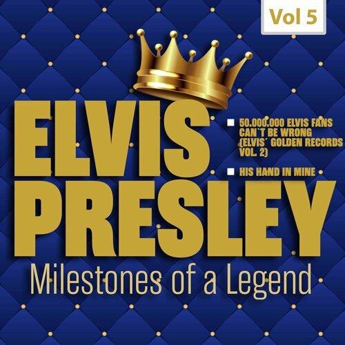Milestones of a Legend - Elvis Presley, Vol. 5