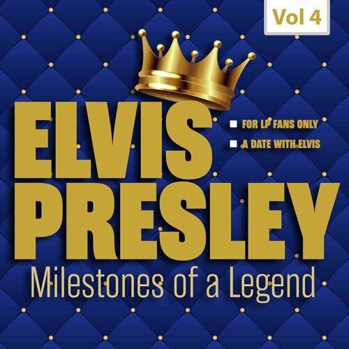 Milestones of a Legend - Elvis Presley, Vol. 4