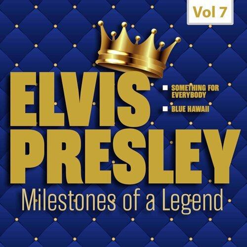 Milestones of a Legend - Elvis Presley, Vol. 7