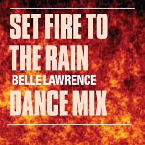 Set Fire To The Rain (Dance Mixes)