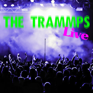 The Trammps Live