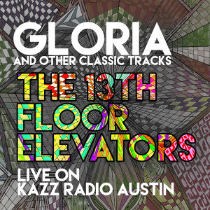 Gloria and Other Classic Tracks - Live on Kazz Radio, Austin