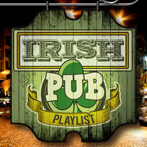 Irish Pub Playlist