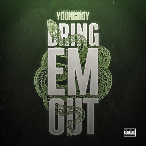 Bring 'Em Out