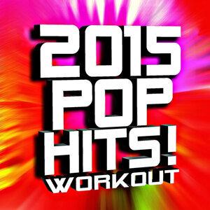2015 Pop Hits! Workout