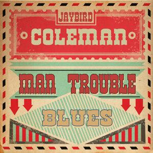 Man Trouble Blues