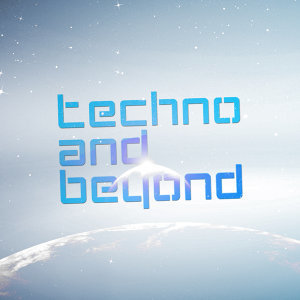 Techno and Beyond