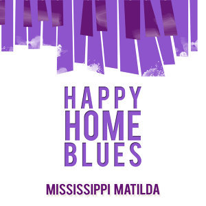 Happy Home Blues