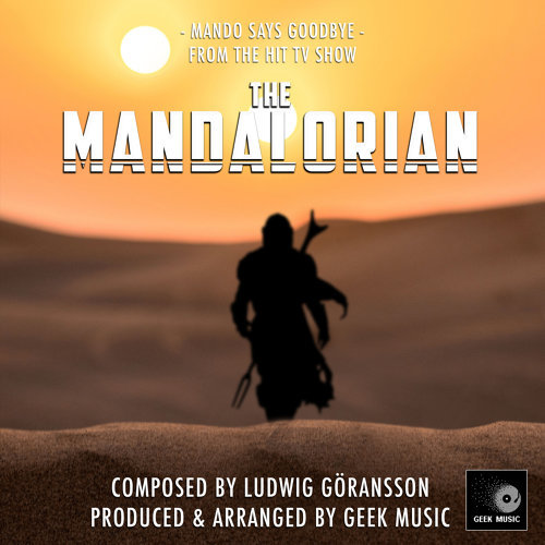 "Mando Says Goodbye (From ""The Mandalorian: Chapter 4"")"
