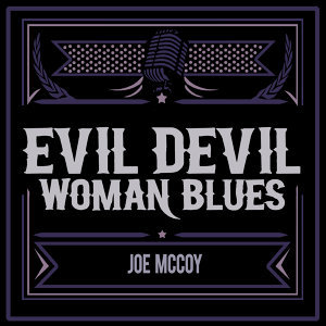 Evil Devil Woman Blues