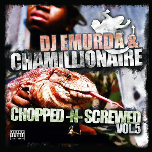 Chopped & Screwed, Vol. 5
