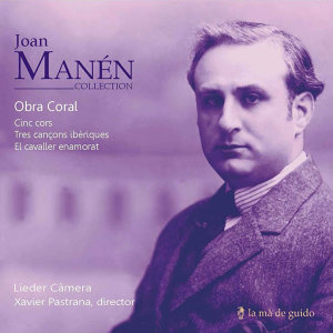Joan Manén: Choral Works
