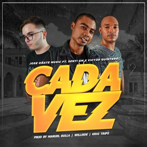 Cada Vez (feat. Victor Quintero & Senti Gm)