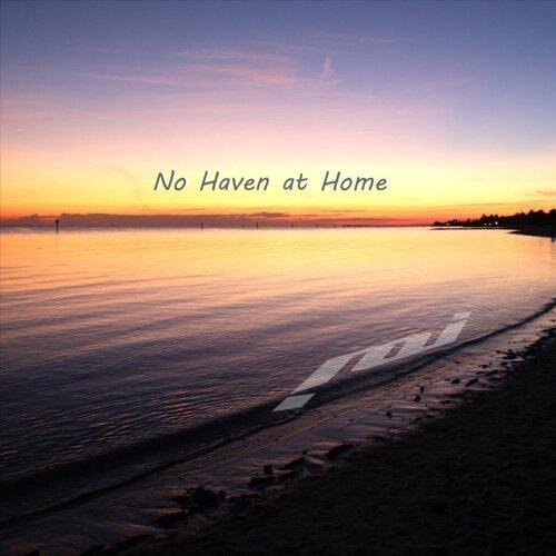 No Haven at Home