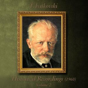Tchaïkovski : Historical Recordings (1960), Volume 2