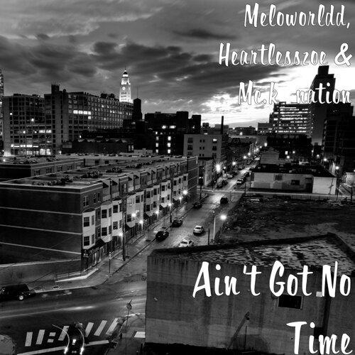 Ain't Got No Time