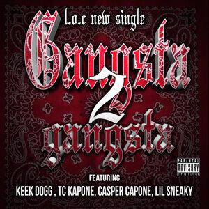 Gangsta 2 Gangsta (feat. Keek Dogg, Tc Kapone, Casper Capone & Lil Sneaky)