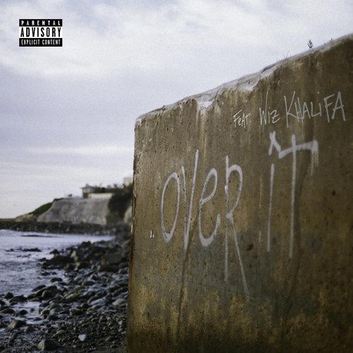 Over It (feat. Wiz Khalifa)