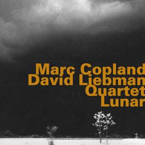 Marc Coplan - David Liebman Quartet: Lunar