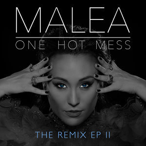 One Hot Mess - The Remix EP II