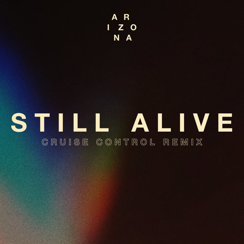 Still Alive - Cruise Control Remix