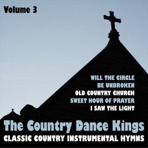 Classic Country Instrumental Hymns, Vol. 3