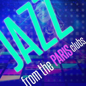 Jazz from the Paris Clubs