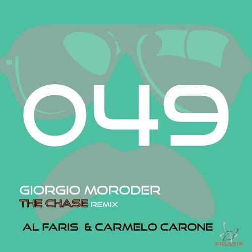 The Chase (AL-Faris & Carmelo Carone Remix)
