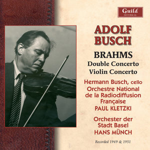 Brahms: Double Concerto for Violin, Cello and Orchestra in a Minor, Op.102, Violin Concerto in D Minor, Op.77 (Recorded 1949 & 1951)