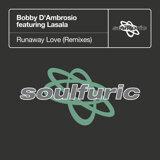 Runaway Love (feat. Lasala) - Remixes
