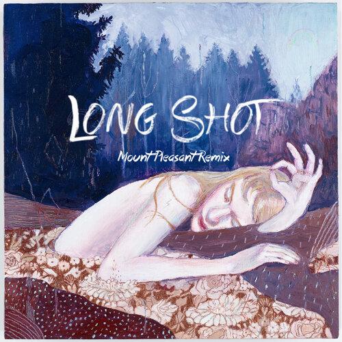 Long Shot - Mount Pleasant Remix