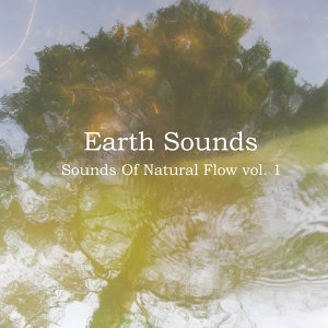 Sounds of Natural Flow Vol. 1
