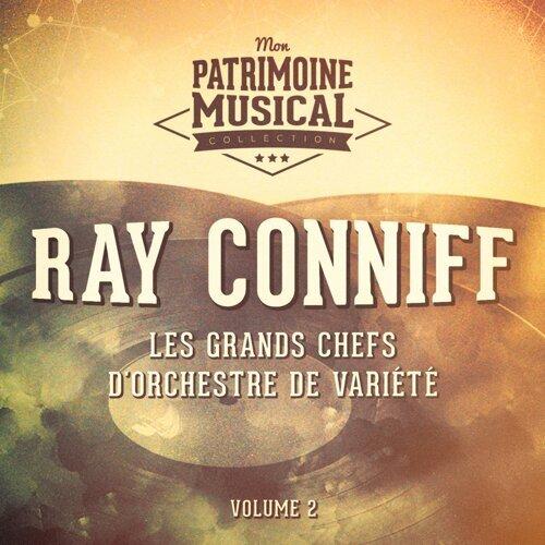 Les grands chefs d'orchestre de variété : Ray Conniff, Vol. 2
