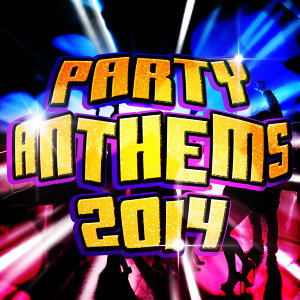 Party Anthems 2014