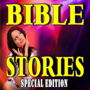 Bible Stories, Vol. 1 (Special Edition)