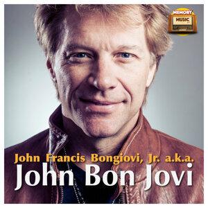 John Francis Bongiovi, Jr. (A.K.A. John Bongiovi)