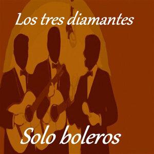 Los Tres Diamantes - Solo Boleros
