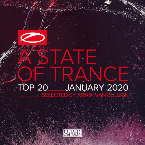 A State Of Trance Top 20 - January 2020 - Selected by Armin van Buuren