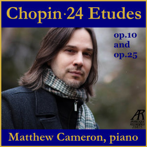 Chopin: 24 Etudes Op. 10 and Op. 25