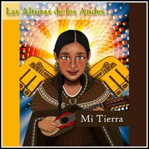 Las Alturas de los Andes - Mi Tierra