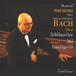 Mordecai Shehori Plays Johann Sebastian Bach, Vol. 4