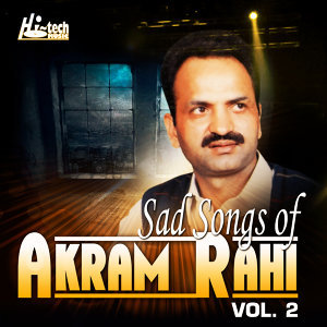 Sad Songs of Akram Rahi, Vol. 2