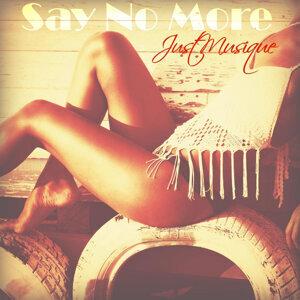 Say No More - EP