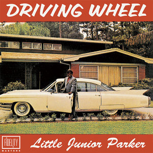 Classic and Collectable: Little Junior Parker - Driving Wheel