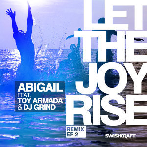 Let the Joy Rise (Remix EP 2)