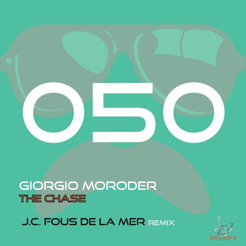 The Chase (J.C. Fous De La Mer Remix)