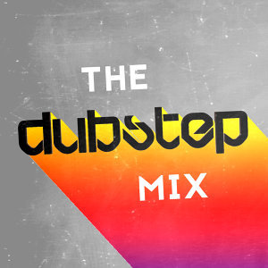 The Dubstep Mix